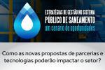 Imagem ilustrativa da notícia: Famurs realiza seminário sobre Estratégias de Gestão no Sistema Público de Saneamento