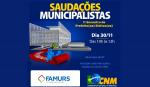 Imagem ilustrativa da notícia: Famurs convida para o 1º encontro de Prefeitas e Prefeitos eleitos, promovido pela CNM