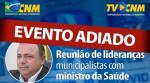 Imagem ilustrativa da notícia: Reunião de Ministro da Saúde com representantes estaduais é adiada; encontro promovido pela Famurs e CNM é mantido