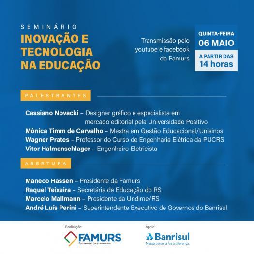 Imagem ilustrativa da notícia: Inovação e tecnologia na educação é tema de seminário promovido pela Famurs