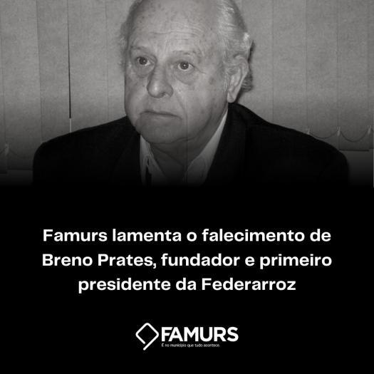 Imagem ilustrativa da notícia: Famurs lamenta o falecimento de ex-presidente da Federarroz