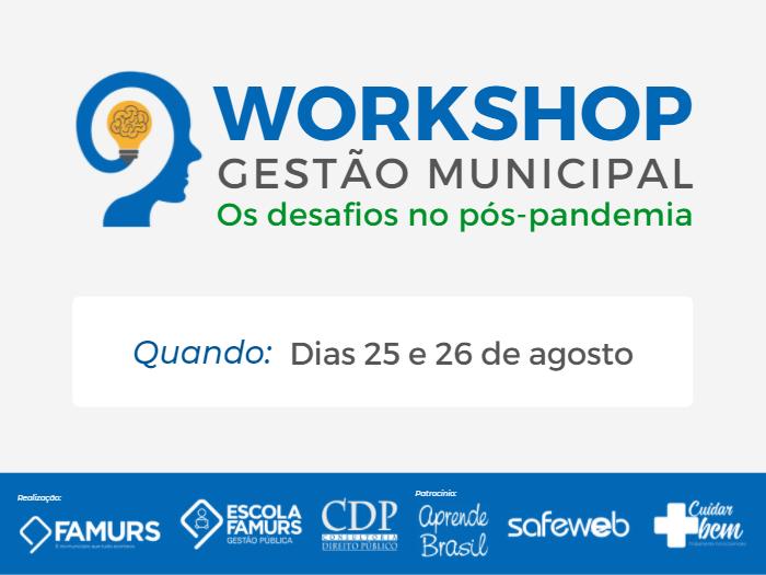 Imagem ilustrativa da notícia: Famurs e CDP promovem workshop sobre os desafios no pós-pandemia nas gestões municipais