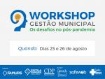 Imagem ilustrativa da notícia: Inscrições para o Workshop Gestão Municipal encerram na próxima segunda-feira