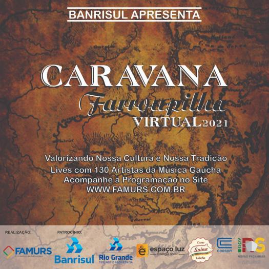 Imagem ilustrativa da notícia: Caravana Farroupilha Virtual 2021 terá 130 espetáculos de artistas gaúchos